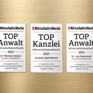 Once again recognized as TOP law firm in white-collar crime 2021 by Wirtschaftswoche - Dr.Gazeas and Dr.Nepomuck additionally recognized as TOP lawyers in white-collar crime 2021