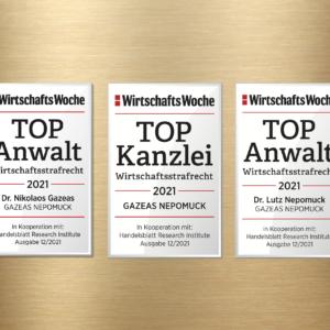 Erneute Auszeichnung als TOP-Kanzlei Wirtschaftsstrafrecht 2021 durch die Wirtschaftswoche – Dr. Gazeas und Dr. Nepomuck zusätzlich als TOP-Anwalt Wirtschaftsstrafrecht 2021 ausgezeichnet