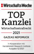 WiWo_TOPKanzlei_Wirtschaftsstrafrecht_2021_GAZEAS_NEPOMUCK